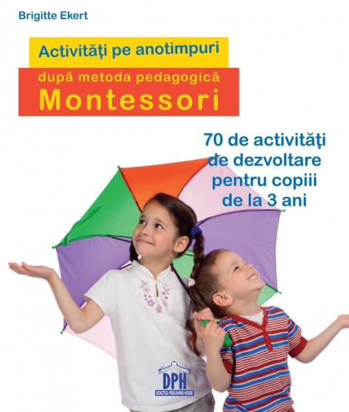 Activități pe anotimpuri după metoda pedagogică Montessori 0