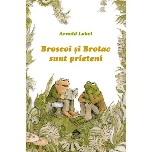 Broscoi și Brotac sunt prieteni 0
