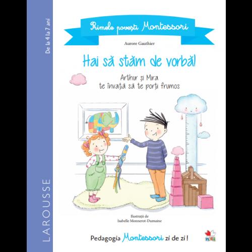 Primele povești Montessori. Hai să stăm de vorbă! 0