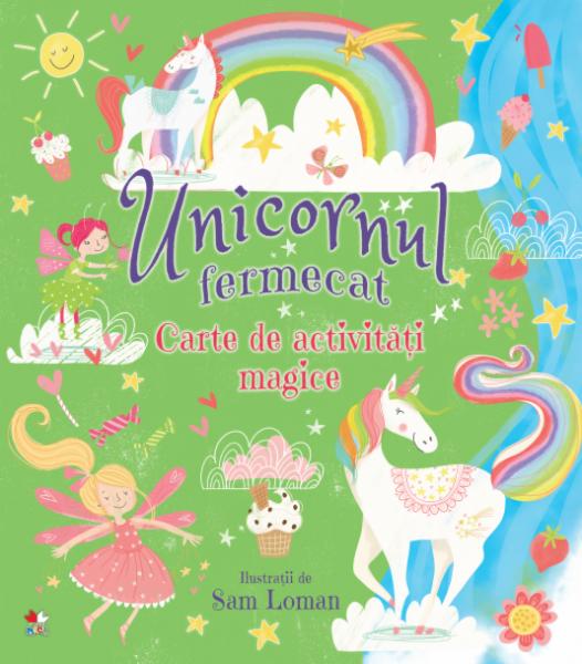 Unicornul fermecat. Carte de activități magice [0]