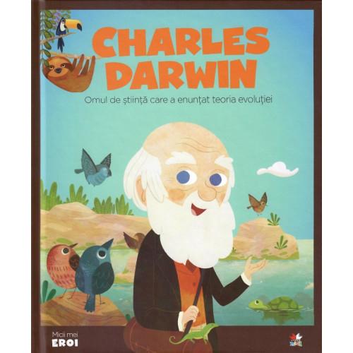 Charles Darwin - Omul de știință care a enunțat teoria evoluției 0