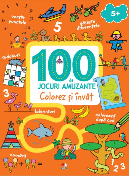 100 de jocuri amuzante. Colorez și învăț [0]