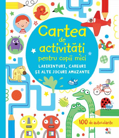 Cartea de activități pentru copii mici. Labirinturi, careuri și alte jocuri amuzante 0