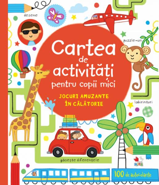 Cartea de activități pentru copii mici. Jocuri amuzante în călătorie 0
