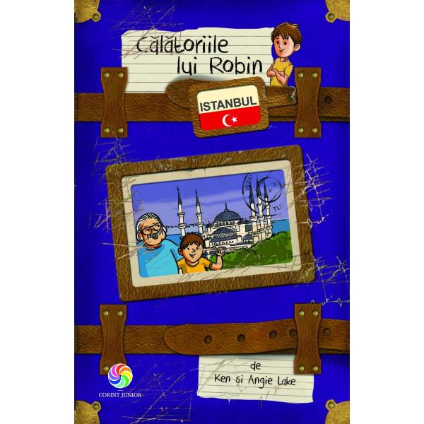 Călătoriile lui Robin - Istanbul 0