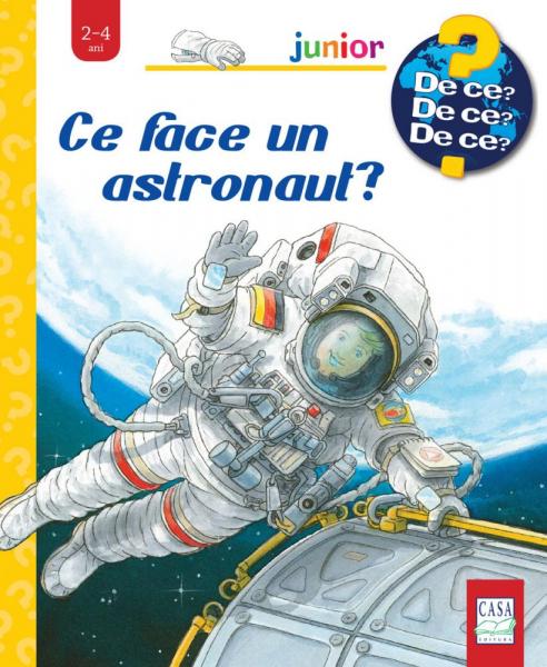 Ce face un astronaut? 0