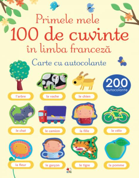 Primele mele 100 de cuvinte în limba franceză. Carte cu autocolante [0]