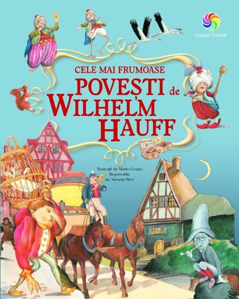 Cele mai frumoase povești de Wilhelm Hauff 0
