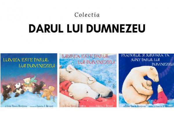 Colecția Darul lui Dumnezeu (3 cărți) 0