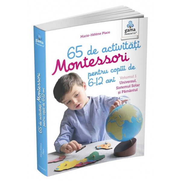 65 de activități Montessori pentru copiii de 6-12 ani. Volumul 1: Universul, Sistemul Solar și Pământul 0