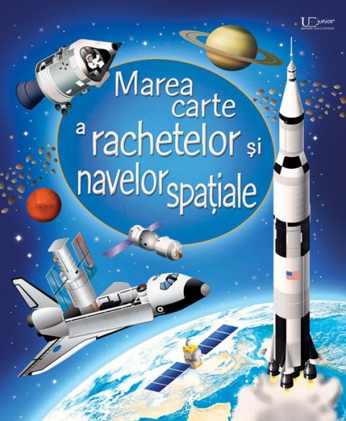 Marea carte a rachetelor si navelor spatiale (Usborne) 0