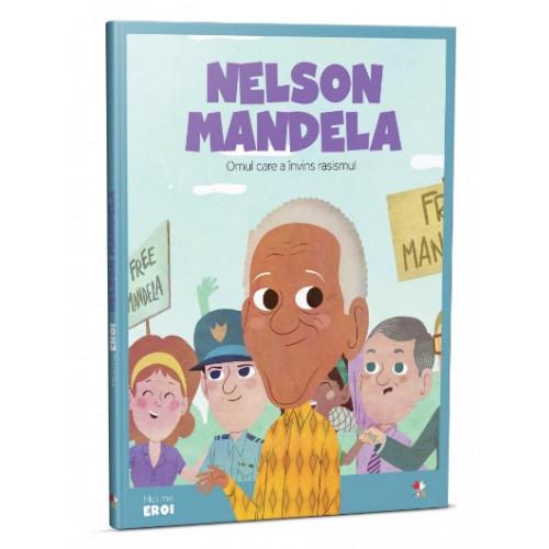 Nelson Mandela - Omul care a învins rasismul 0