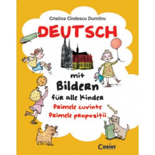 Deutsch mit Bildern für alle Kinder. Primele cuvinte. Primele propozitii 0