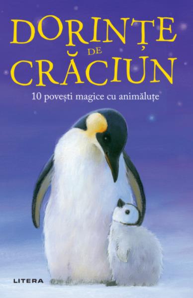 Dorinte de Craciun. 10 povesti magice cu animalute 0