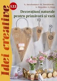 Decorațiuni naturale pentru primăvară și vară - Idei creative Nr. 122 0
