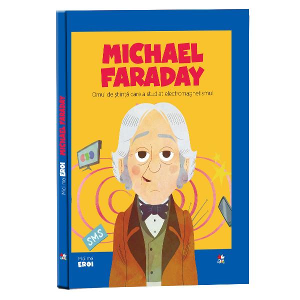 MICHAEL FARADAY.MICII EROI 0