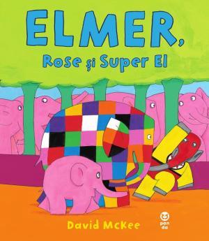 Elmer, Rose și Super El 0
