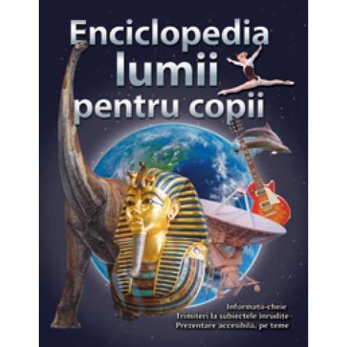 Enciclopedia lumii pentru copii [0]