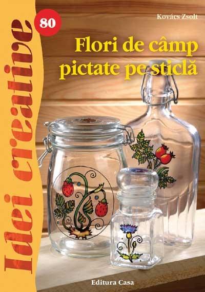 Idei Creative nr.80 -Flori de camp pictate pe sticla 0