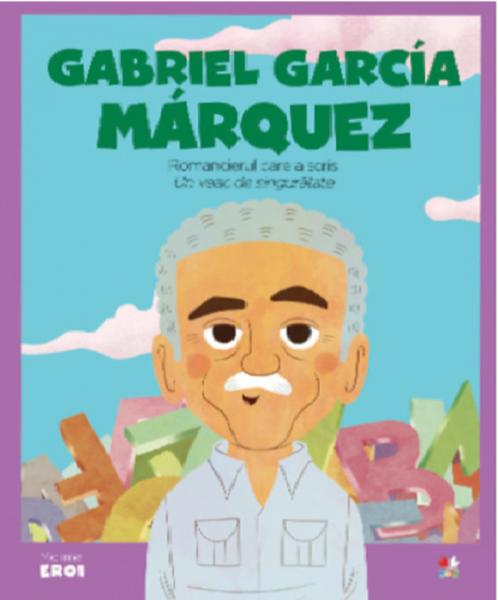 Gabriel García Marquez.MICII EROI 0