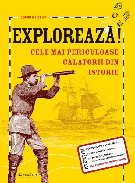 Exploreaza! Cele Mai Periculoase Calatorii Din Istorie 0
