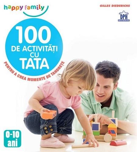 100 de activități cu Tata 0