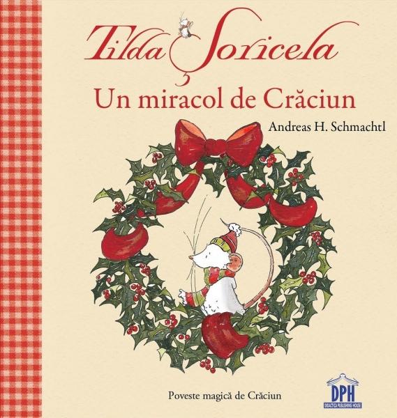 Tilda Șoricela - Un miracol de Crăciun 0