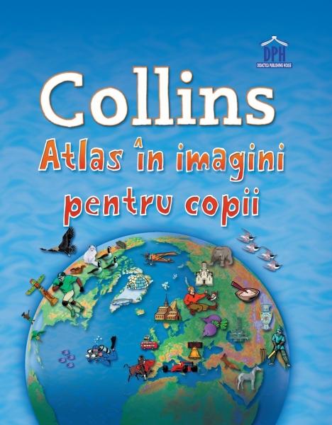 Collins - Atlas in imagini pentru copii 0