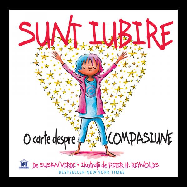 Sunt Iubire: O carte despre compasiune 0