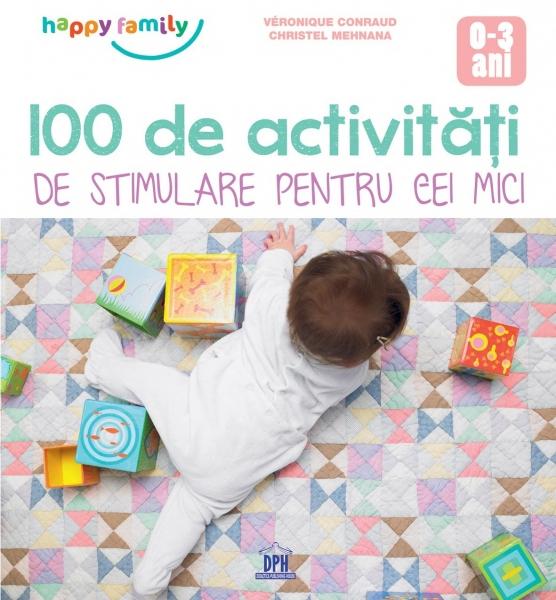 100 de activități de stimulare pentru cei mici 0