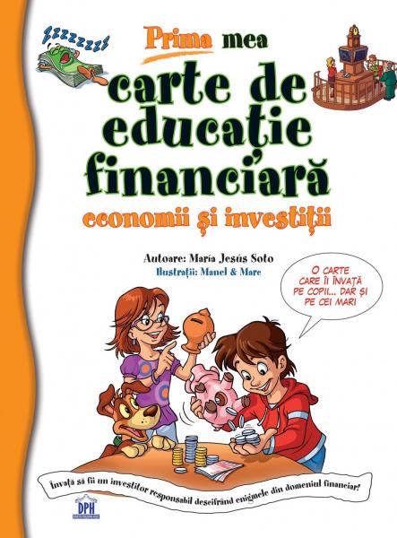 Prima mea carte de educatie financiara 0