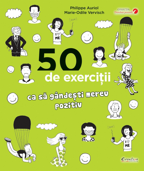 50 de exerciții ca să gândești mereu pozitiv 0
