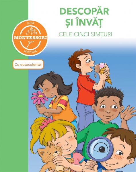 Descopar si invat cele cinci simturi-dupa metoda Montessori 0