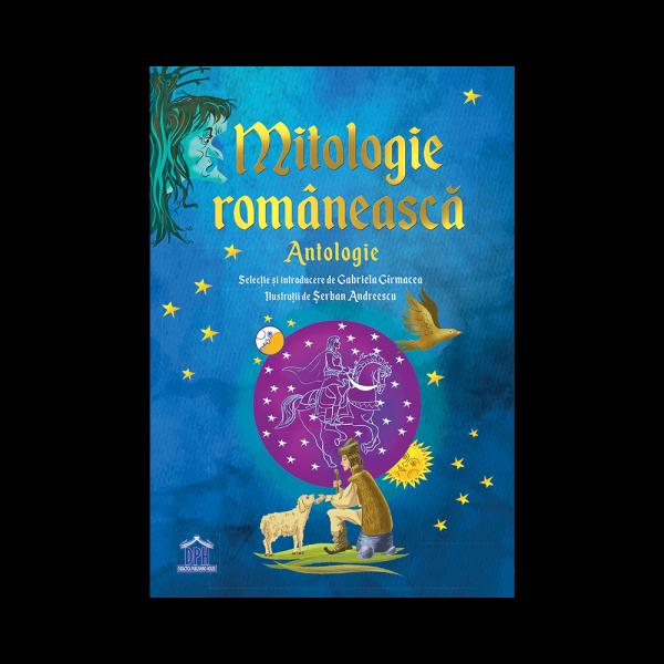 Mitologie Romaneasca - Antologie 0