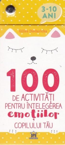 100 de activități pentru înțelegerea emoțiilor copilului tău 0