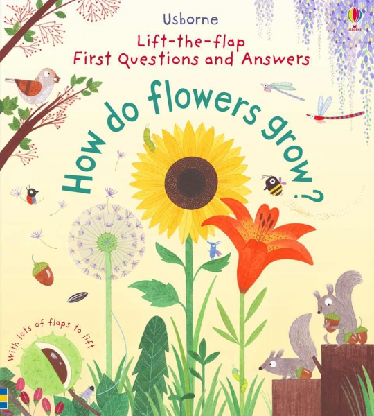 How do flowers grow? 0