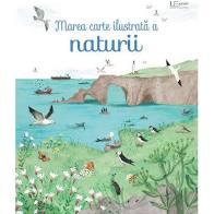 Marea carte ilustrata a naturii (Usborne) 0