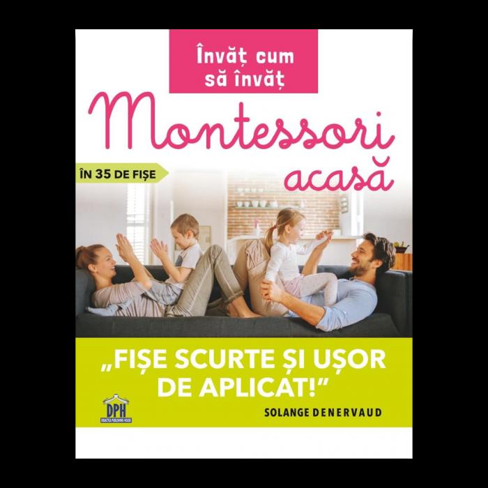 Invat cum sa invat: Montessori acasa in 35 de fise - fise scurte si usor de aplicat [0]