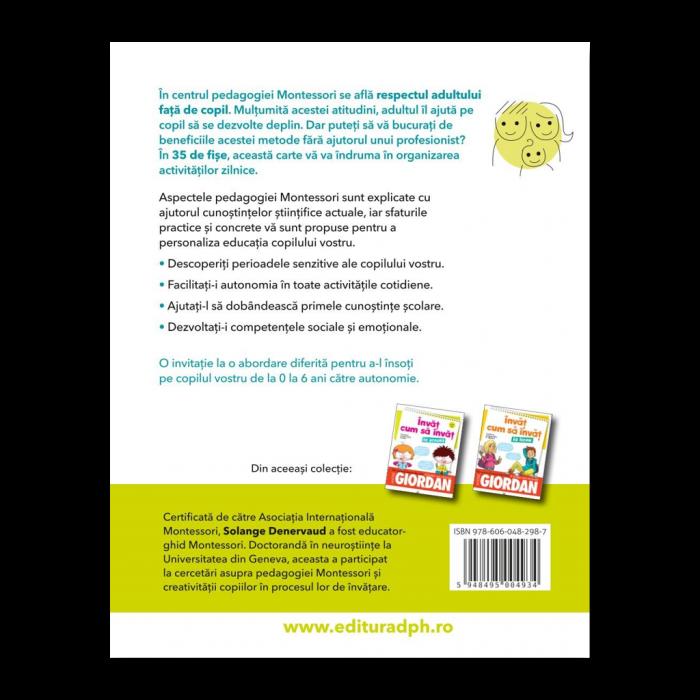 Invat cum sa invat: Montessori acasa in 35 de fise - fise scurte si usor de aplicat [1]