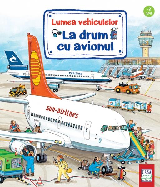 Lumea vehiculelor: La drum cu avionul 0