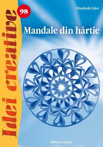 Mandale din hârtie - Idei Creative Nr. 98 0