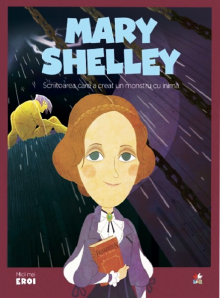 Mary Shelley. MICII EROI 0