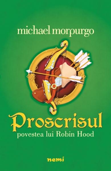 Proscrisul - Povestea lui Robin Hood 0
