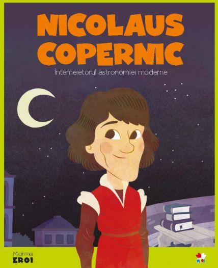 Nicolaus Copernic.MICII EROI 0