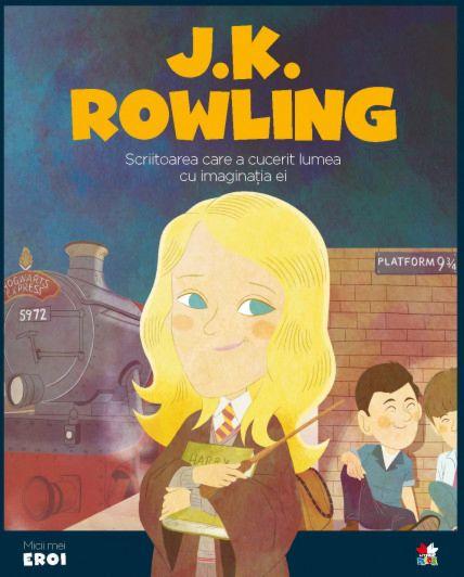 J. K. Rowling.MICII EROI 0