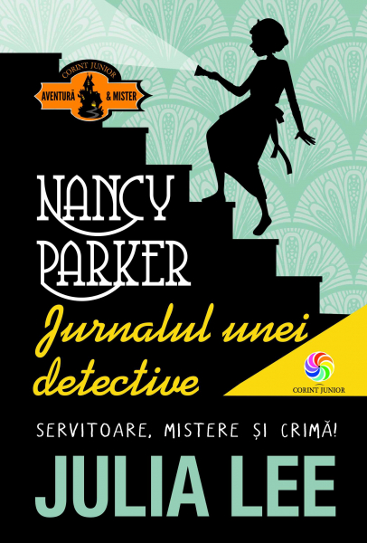 Nancy Parker. Jurnalul unei detective 0