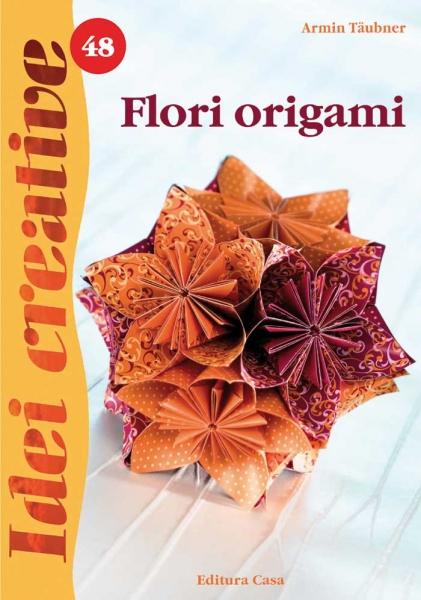 Flori Origami - Idei Creative Nr. 48 [0]