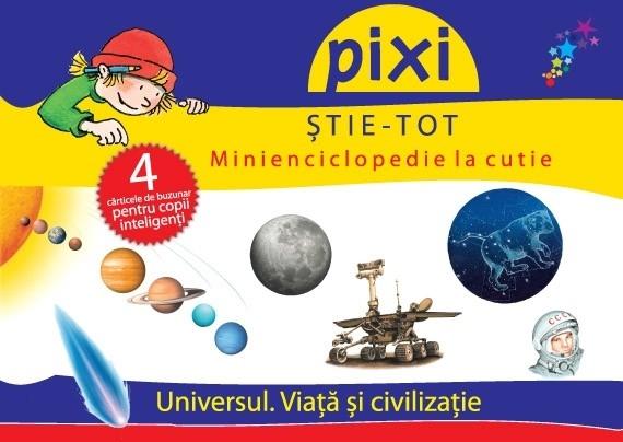 PIXI ȘTIE-TOT. Minienciclopedie la cutie: Universul 0