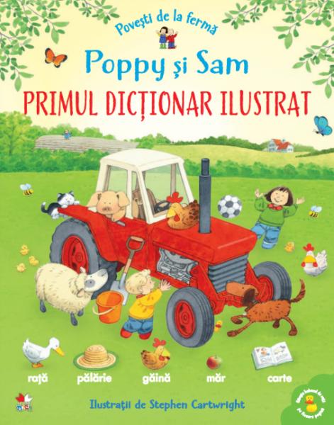 Povesti de la ferma. Poppy și Sam. Primul dictionar ilustrat 0