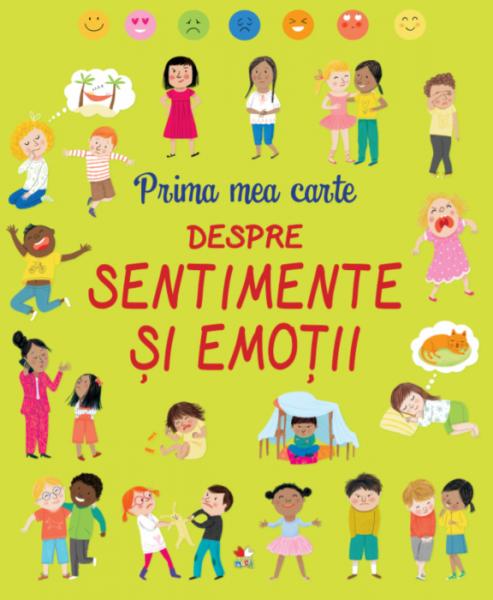 Prima mea carte despre sentimente si emotii 0